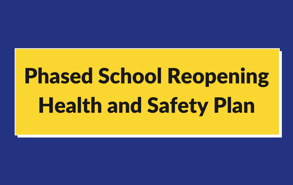 MNCS Phased School Reopening Health and Safety Plan