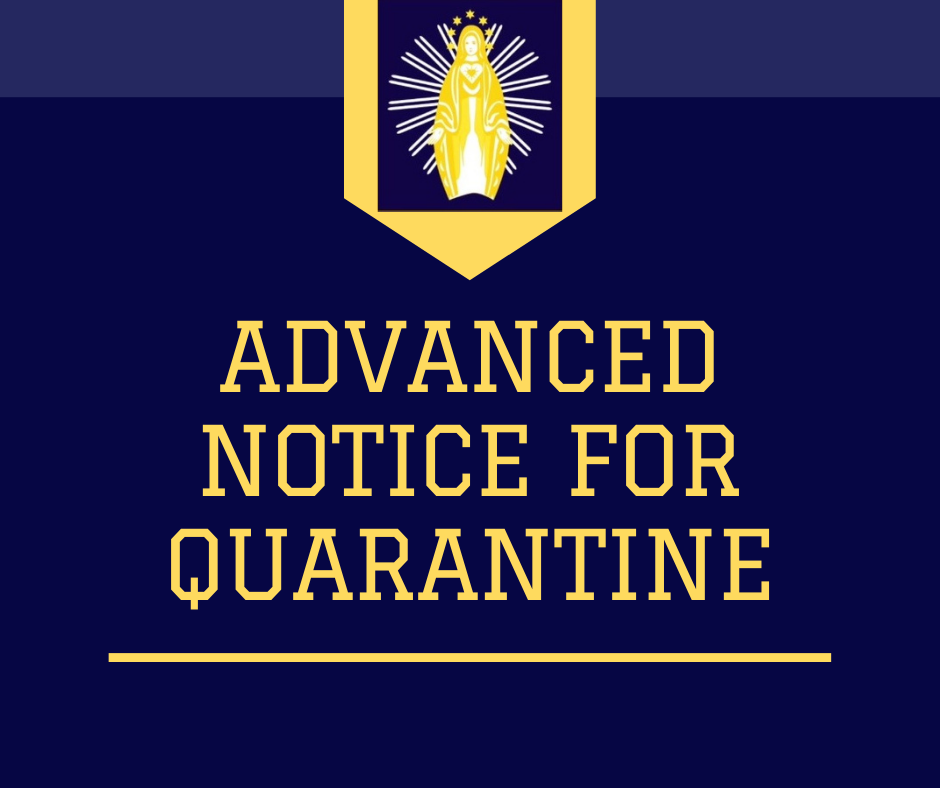 Advanced Notice for Quarantine