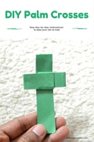 How to Make Your Own Paper Cross for Palm Sunday
